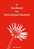 A Handbook for Horticultural Students by…