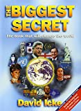 Icke, David: The Biggest Secret: The Book That Will Change the World