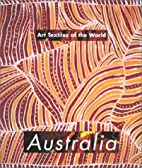 Art Textiles of the World: Australia by…