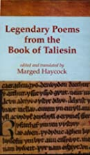 Legendary Poems from the Book of Taliesin by…