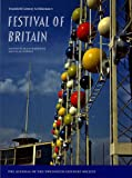 Harwood, Elain: FESTIVAL OF BRITAIN: Twentieth Century Architecture 5 (Twentieth Century Architectur No. 5)