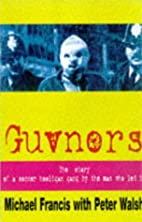 Guvnors by Mickey Francis