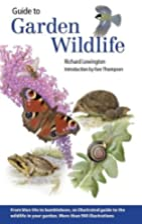 Guide to Garden Wildlife by Richard…