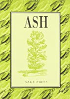 Ash (Collector's Series of Trees) by Bobby…