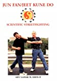 Davis, Lamar M.: Junfan Jeetkunedo: Scientific Streetfighting