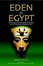 Eden in Egypt by Ralph Ellis