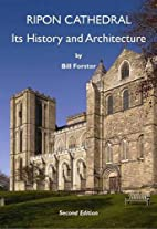 Ripon Cathedral: Its History and…