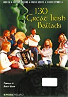 130 Great Irish Ballads with CD (Audio)