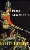 MacDonald, Peter: Fortitude