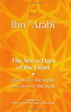 The Seven Days of the Heart by Ibn Arabi
