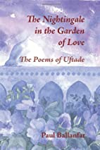 The Nightingale in the Garden of Love: The…
