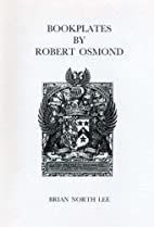 Bookplates by Robert Osmond by Brian North…