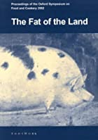 The fat of the land. Proceedings of the…
