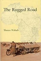 Rugged Road by Theresa Wallach