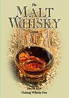 The Malt Whiskey Guide by David Stirk