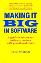 Making It Big in Software: A Guide to…