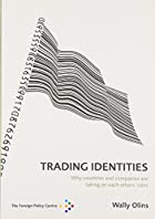 Trading Identities: Why Countries and&hellip;