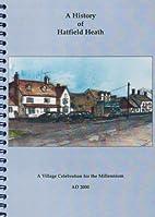 History of Hatfield Heath: A Village…