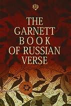 The Garnett Book of Russian Verse: A…