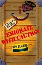 Emigrate with Caution by Nicola Butler