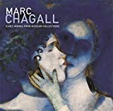 Goodman, Susan Tumarkin: Marc Chagall: Early Works from Russian Collections