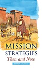 Mission Strategies Then and Now: An…