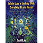 Infinite Love Is the Only Truth: Everything…