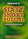 Kennedy, John: Third Book of Sixty Short Puzzles: With Answers to the Second