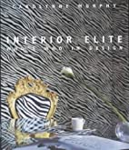 Interior Elite: Who's Who in Design by…