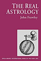 The Real Astrology by John Frawley