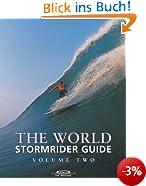 The World Stormrider Guide: Vol 2