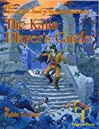 The Kaiin Players Guide by Robin D. Laws