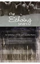 The Echoing Years: An Anthology of…