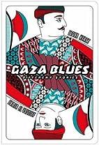 Gaza Blues: Different Stories by Samir…