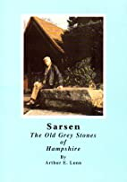 Sarsen: The Old Grey Stones of Hampshire by…