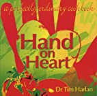 Hand on Heart: A Perfectly Ordinary Cookbook…
