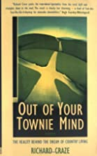Out of Your Townie Mind: The Reality Behind…