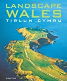 Landscape Wales by David Williams