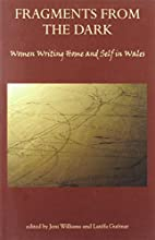 Fragments from the Dark: Women Writing Home…