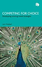 Competing for Choice: Developing Winning…