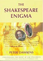 The Shakespeare Enigma by Peter Dawkins