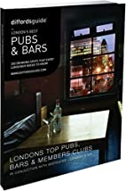 Diffordsguide to Londons Best Pubs & Bar by…