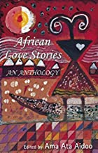 African Love Stories: An Anthology av Ama…