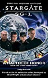 Malcolm, Sally: Stargate SG-1: A Matter of Honor