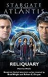 Wells, Martha: Stargate Atlantis: Reliquary (Stargate Atlantis)