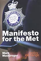 Manifesto for The Met by Mark MacGregor