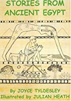 Stories from Ancient Egypt by Joyce A.…