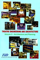 Theatre Engineering and Architecture:…
