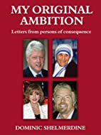 My Original Ambition: Letters from Persons…