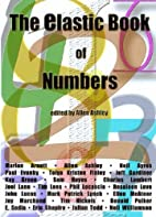 The Elastic Book of Numbers by Allen Ashley